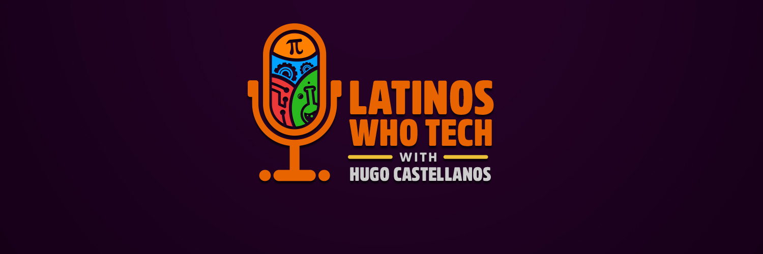 Latinos Who Tech