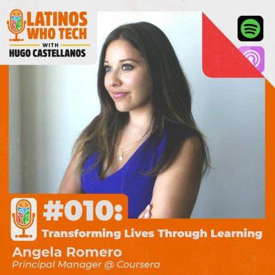 Transforming Lives Through Learning: Angela Romero, Principal Manager @ Coursera