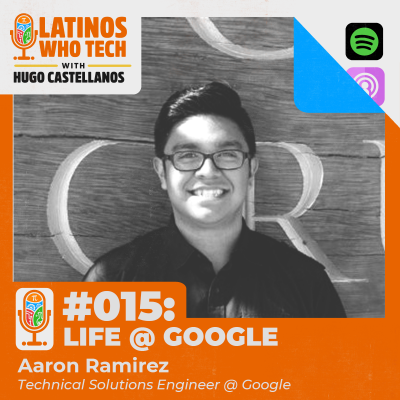 Life @ Google: Aaron Ramirez, Technical Solutions Engineer at Google