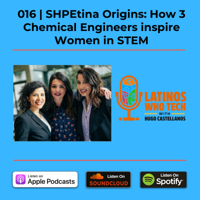 SHPEtina Origins – Igniting Latinas in STEM
