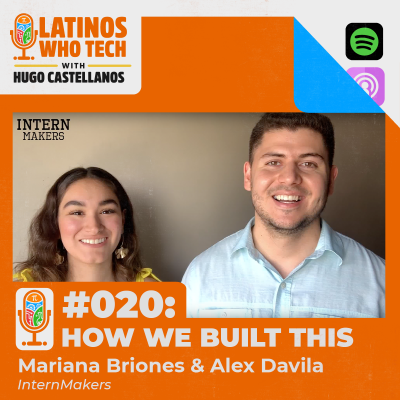 How We Built This: InternMakers: Mariana Briones and Alejandro Davila