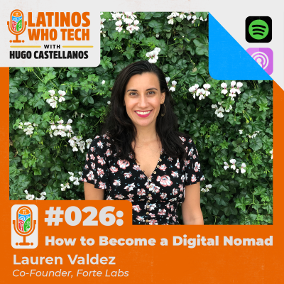 Building a Second Brain and Becoming a Digital Nomad with Lauren Valdez, Cofounder @ Forte Labs