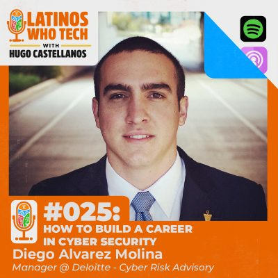How to build a career in Cyber Security: Diego Alvarez Molina, Manager @ Deloitte