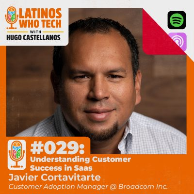 Understanding Customer Success in Saas: Javier Cortavitarte, Customer Adoption Manager at Broadcom Inc.